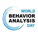 The First World Behavior Analysis Day - March 20, 2021 [BLOG]